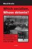 9789637326943 : which-socialism-whose-detente-bracke