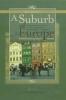 9789639116276 : a-suburb-of-europe-jedlicki