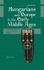 9789639116481 : hungarians-and-europe-in-the-early-middle-ages-rona-tas