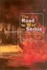9789639116559 : the-road-to-war-in-serbia-popov-gojkovi