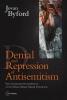 9789639776159 : denial-and-repression-of-anti-semitism-byford