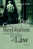 9789639776401 : post-communist-restitution-and-the-rule-of-law-kuti